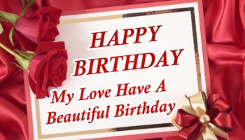 elegant-happy-birthday-my-love-have-a-beautiful-birthday-quotes-messages-wishing-red-rose-wallpaper-greetings-e-cards-images-pics-for-lover