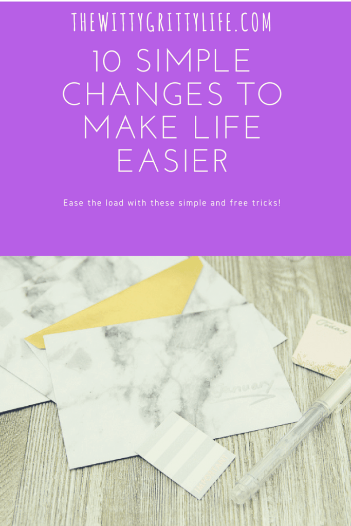 picture of pinterest graphic 10 simple changes to make life easier