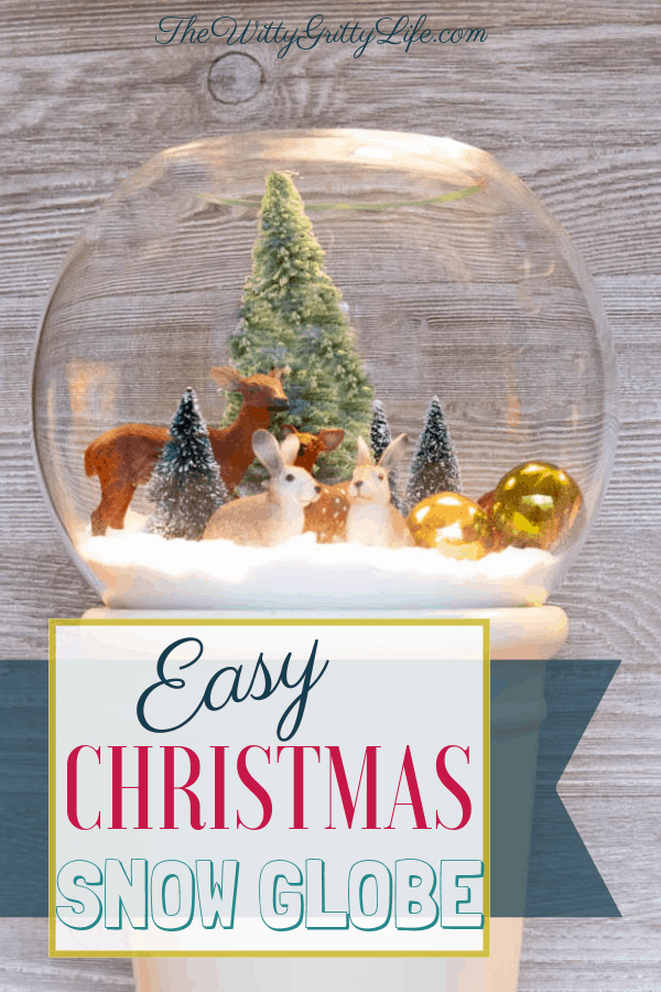 Easy Christmas Snow Globe Thewittygrittylifecom
