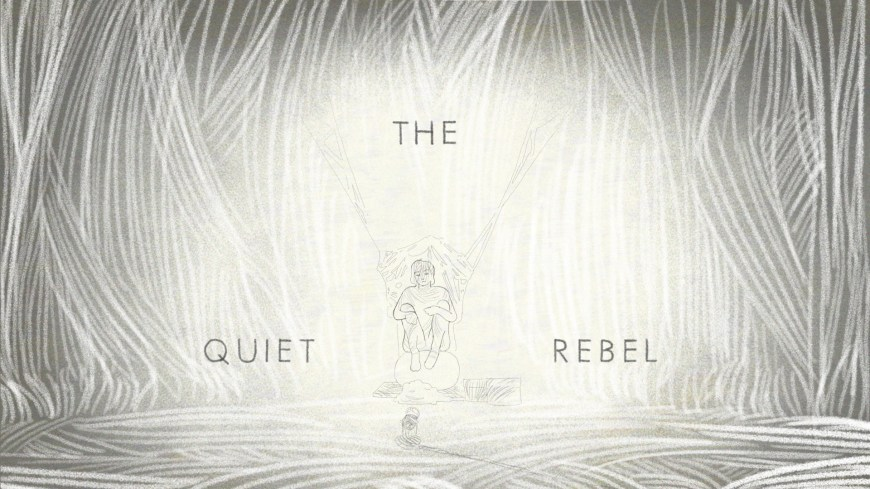 The_Quiet_Rebel_titre_anim