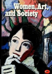 Cover of Women Art and Society, Thames and Hudson