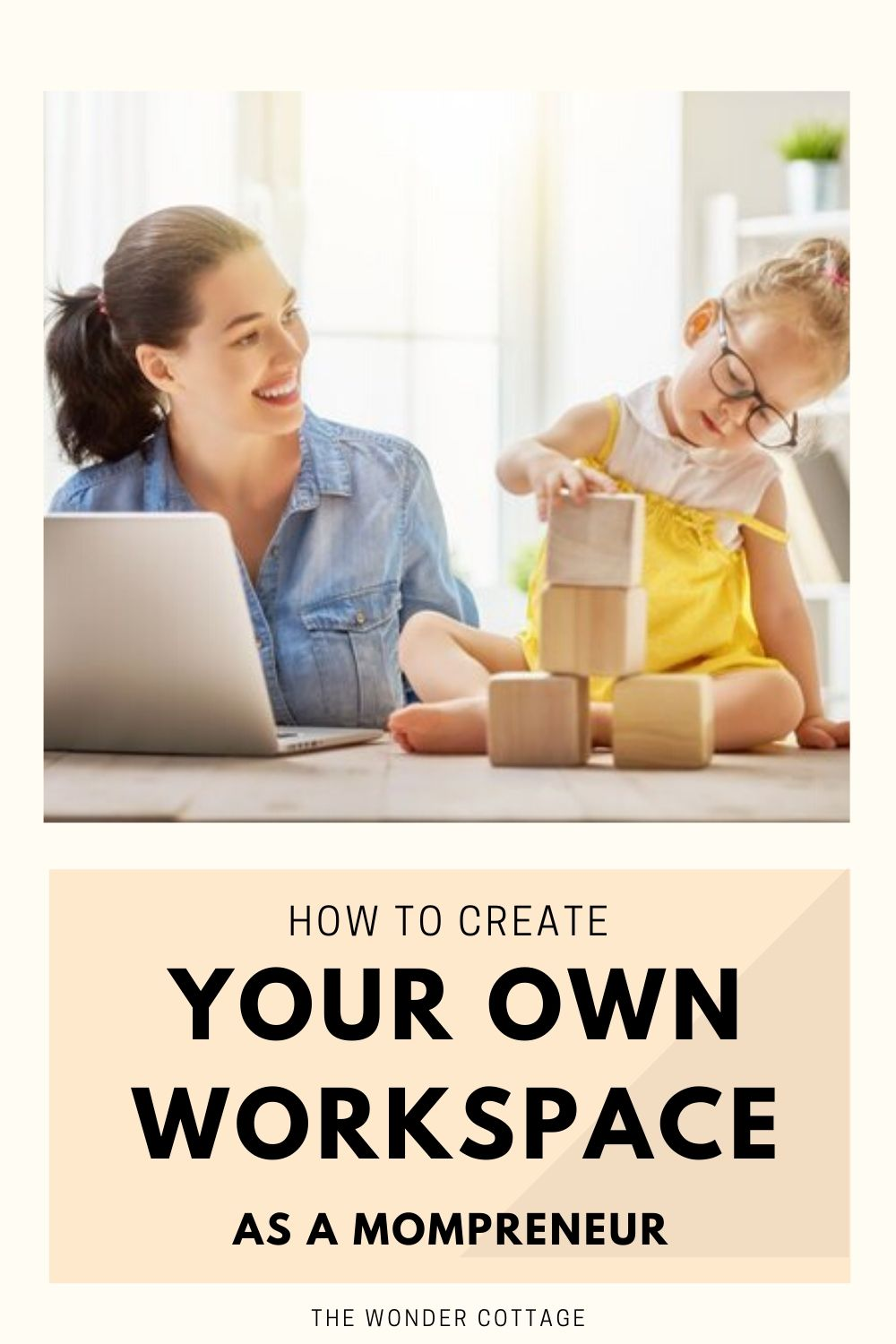 how to create your own workspace as a mompreneur