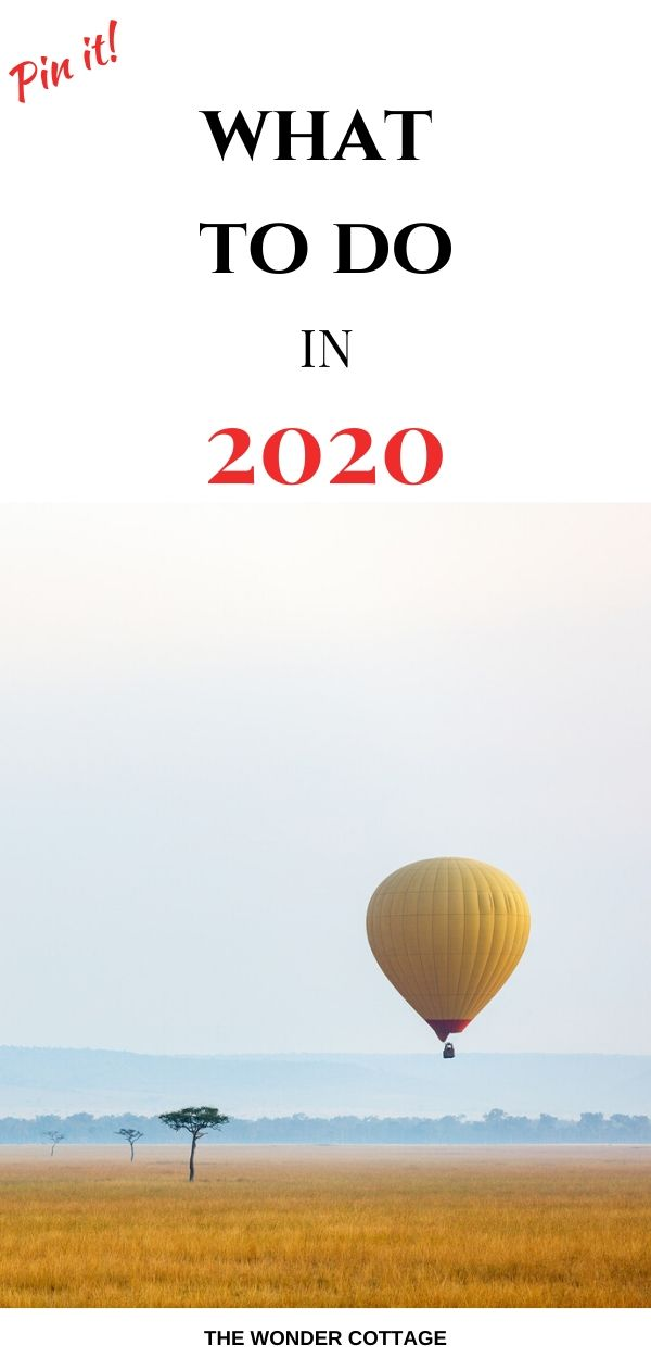 what to do in 2020