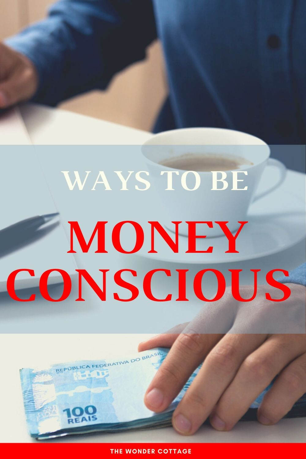 how to be money conscious with money