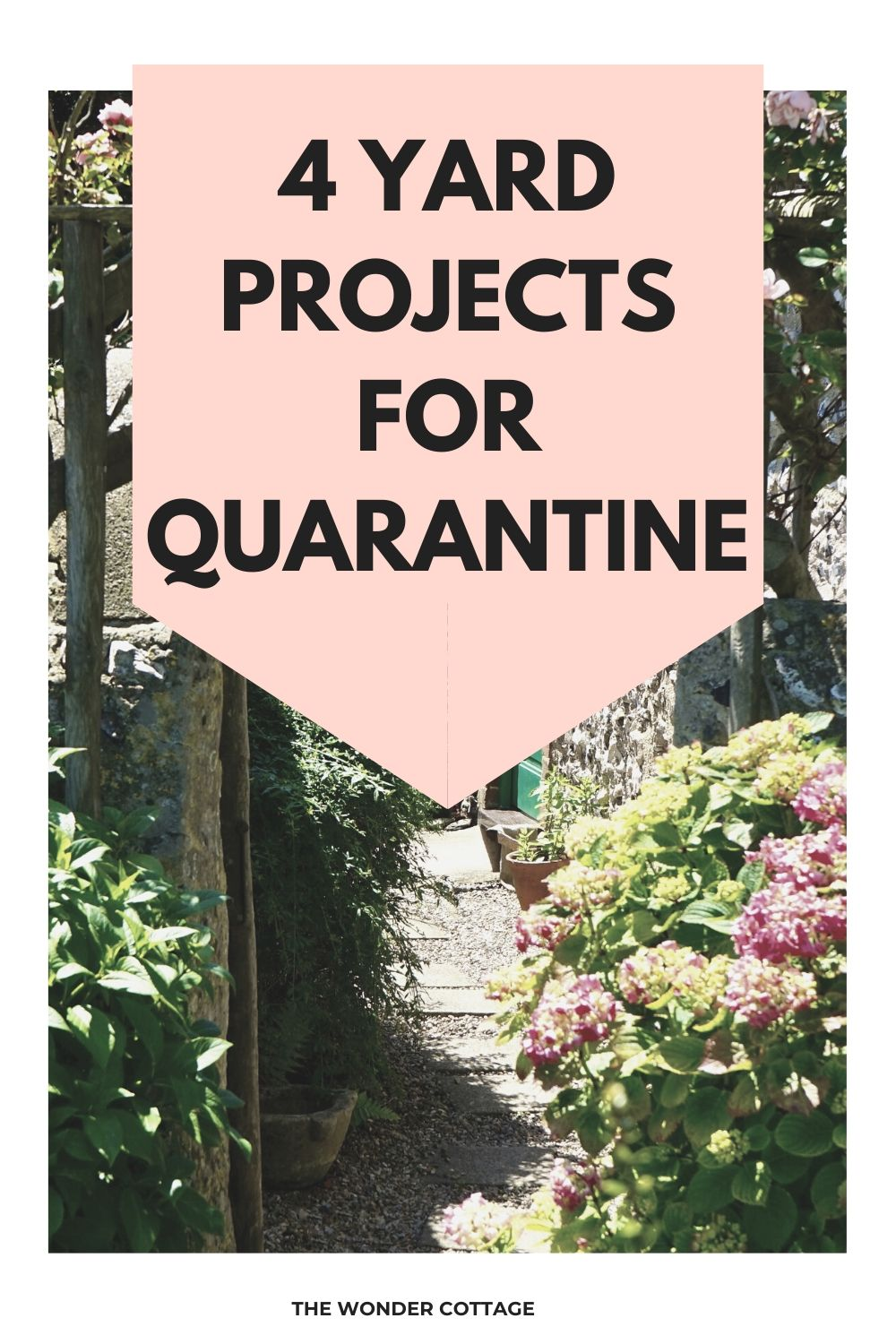 4 yard projects for quarantine