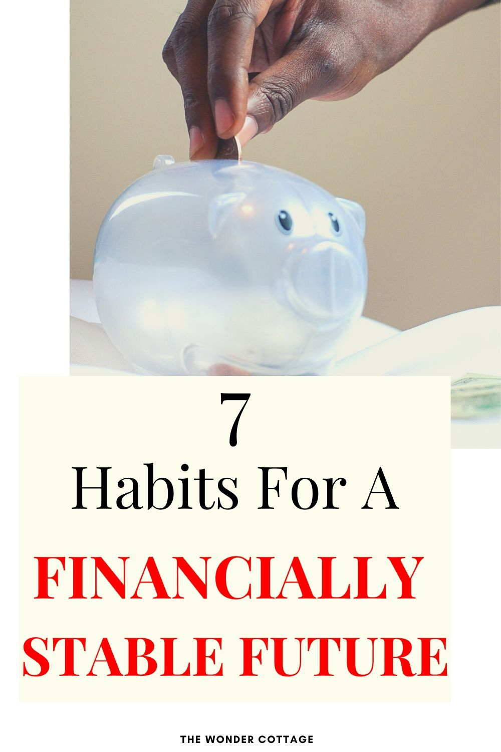 7 habits for a financially stable future