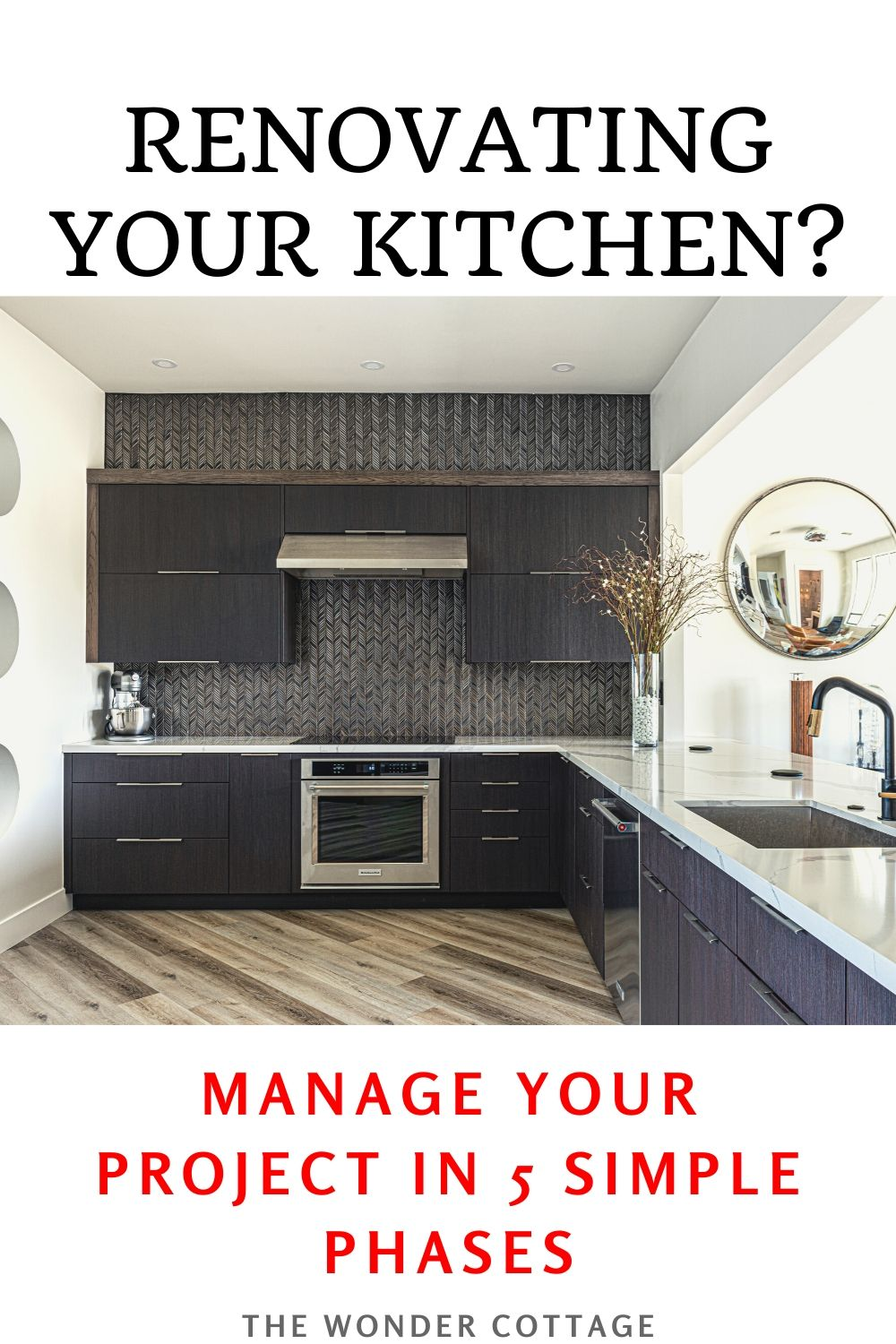 how to manage your kitchen renovation in phases
