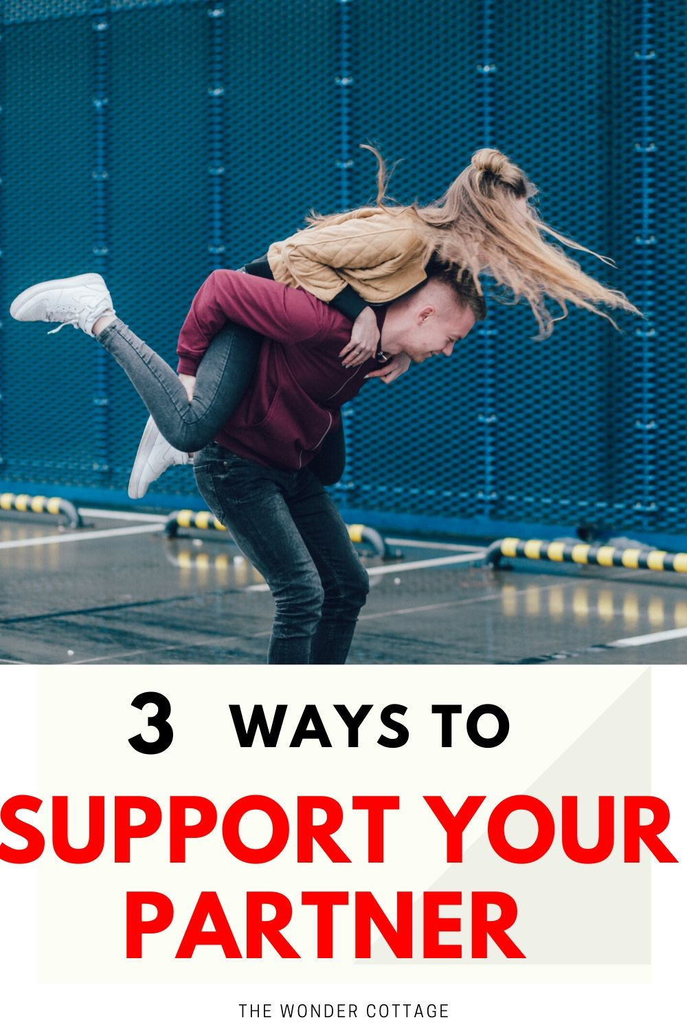 3 ways to support your partner