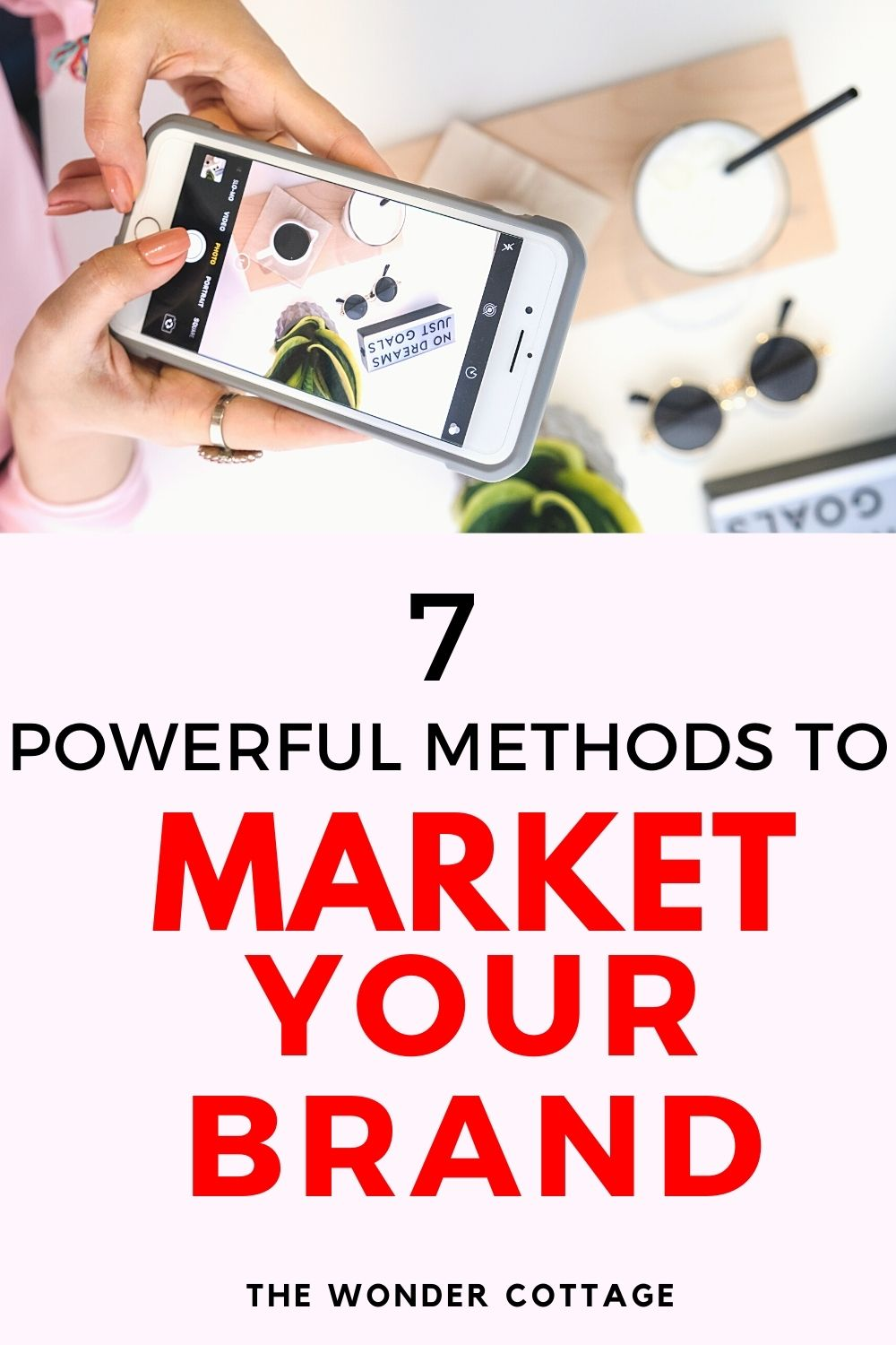 7 powerful methods to market your brand