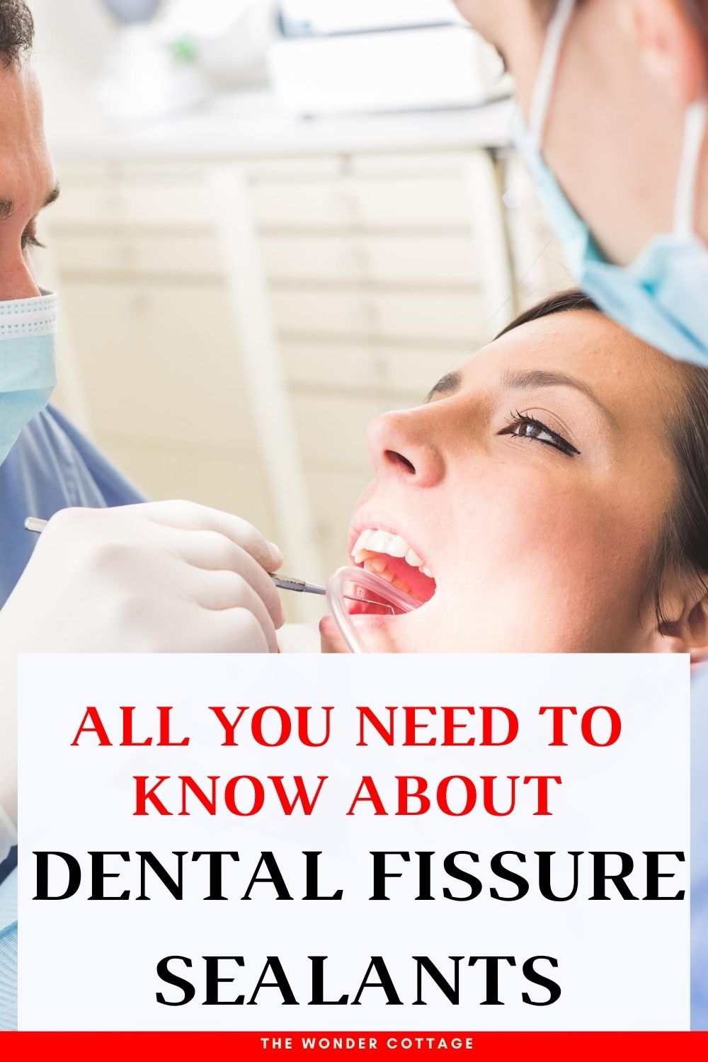 all you need to know about fissure sealants
