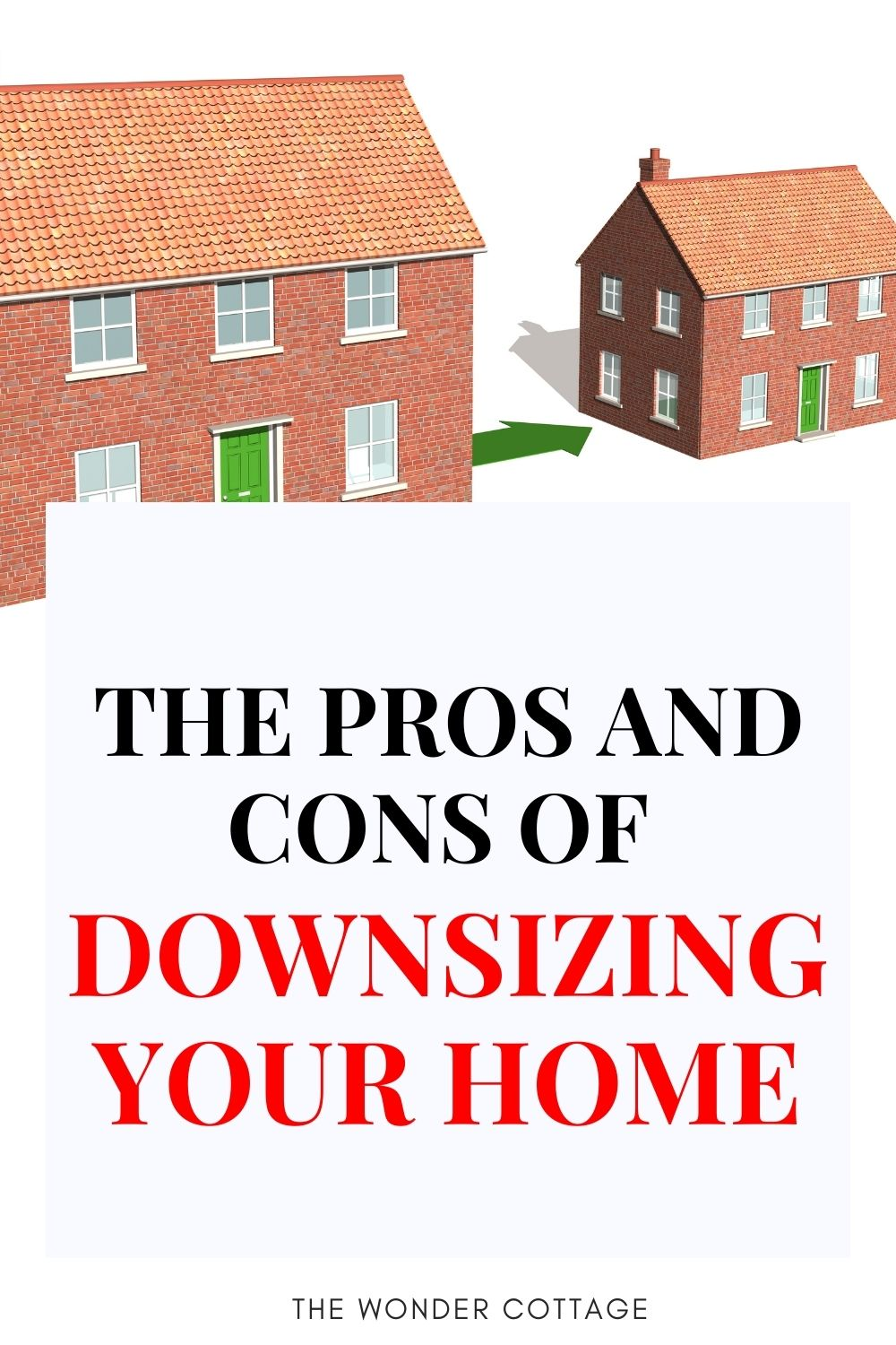 the pros and cons of downsizing your home