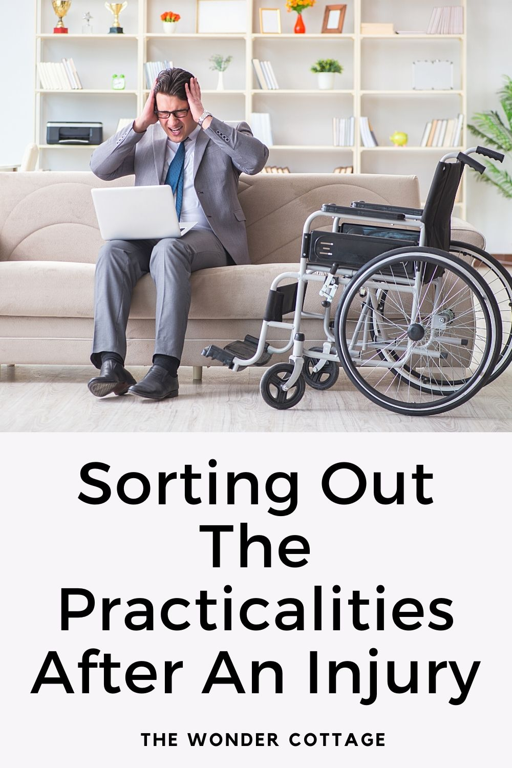 sorting out the practicalities after an injury