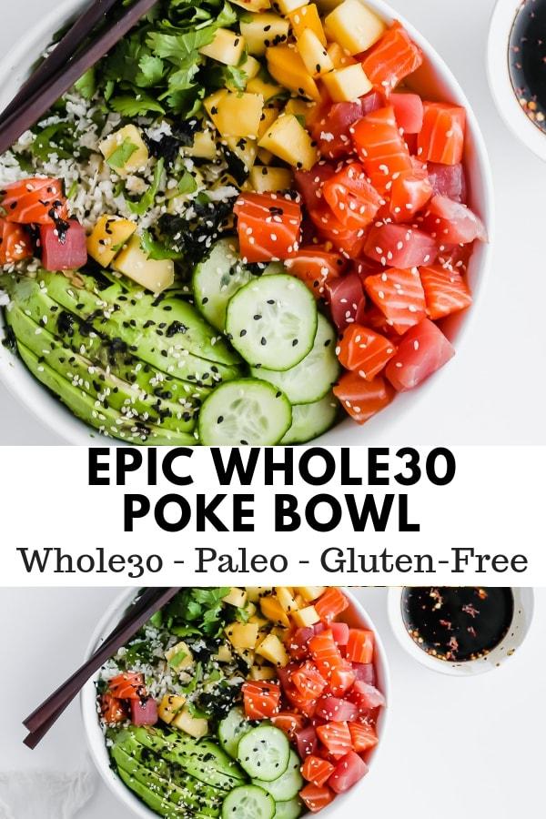 Epic Whole30 Sushi Bowl - the perfect date night dinner! #whole30 #paleo #valentinesday #glutenfreerecipes #whole30recipes #pokebowl #cauliflowerrice #ricebowl #paleorecipes
