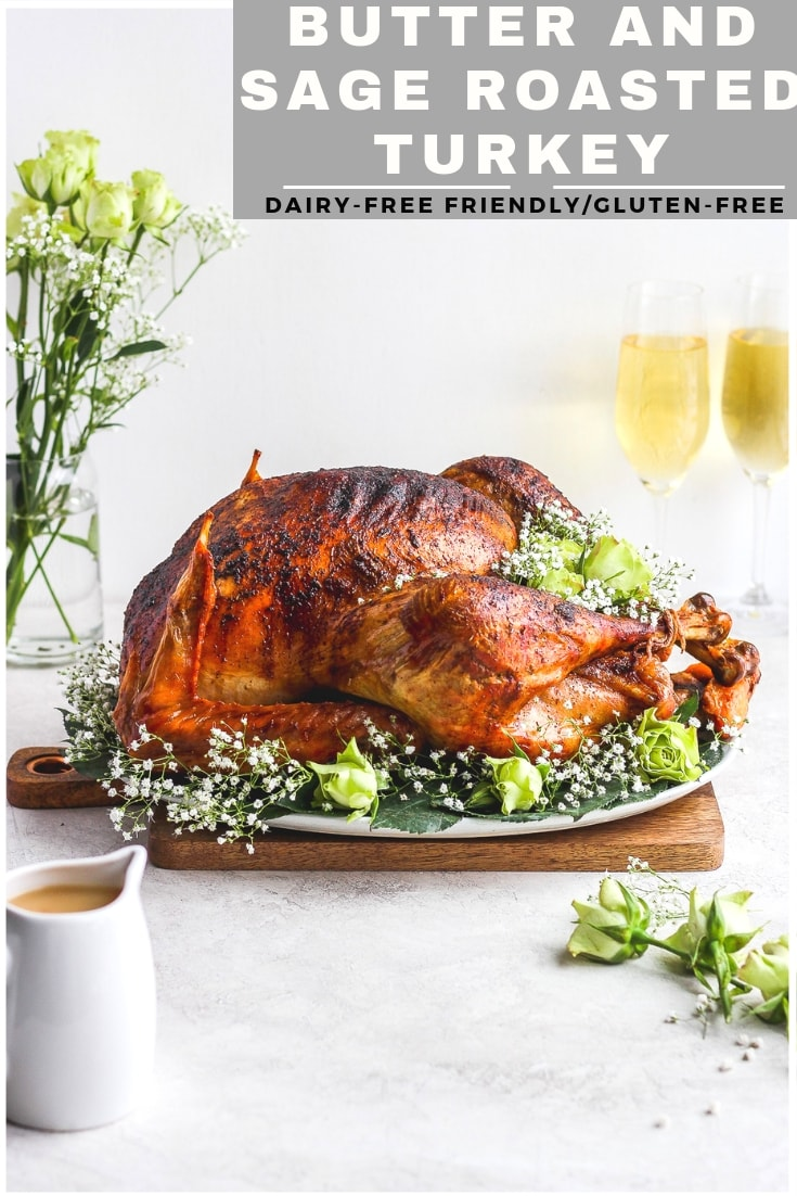 Butter and Sage Roasted Turkey - a savory and simple Thanksgiving turkey recipe that turns out perfectly every time! #whole30 #thanksgiving #howtoroastaturkey