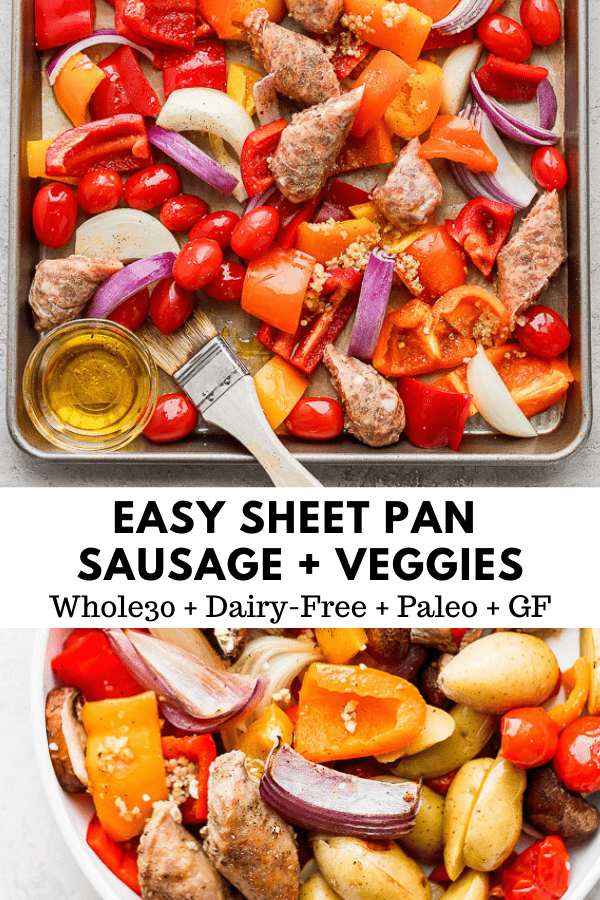 Sheet Pan Sausage and Veggies - an incredibly easy sheet pan dinner your entire family will love!  (Paleo + Whole30 + DF + GF) #sheetpansausageandveggies #sheetpandinners #whole30recipes #paleorecipes #weeknightdinners