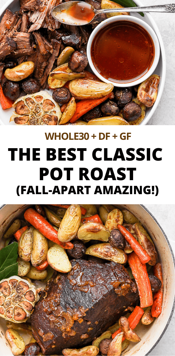 Dutch Oven Pot Roast - the ultimate comfort food!!  Simple, yet sophisticated flavors your whole family will love! (Whole30/Paleo/GF/DF) #bestpotroast #dutchovenpotroast #classicpotroast #potroast #whole30dinner #whole30recipes