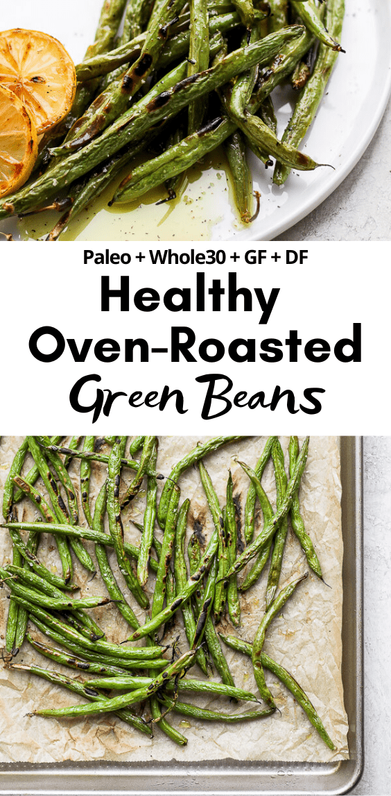 Easy Oven Roasted Green Beans