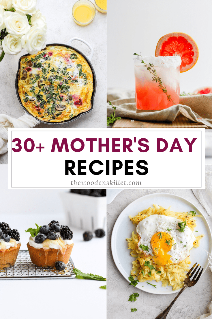 Mother's Day Menu - all the amazing recipes to make it the most delicious day for that special mama in your life! #mothersdayrecipes #mothersdaymenu #mothersday