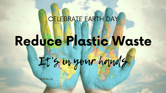 Earth Day 2019 It's in your hands