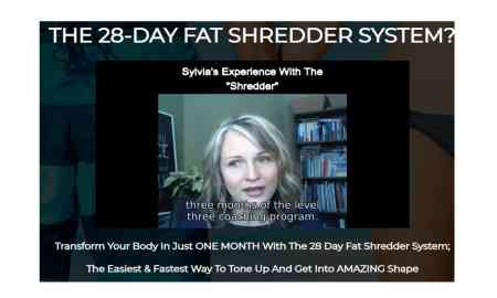 The 28 Day Fat Shredder System Reviews