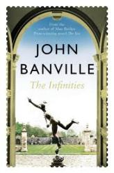 Book cover, John Banville's 'The Infinities', Pan Macmillan