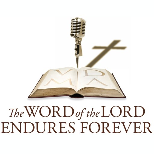 The Word of the Lord Endures Forever