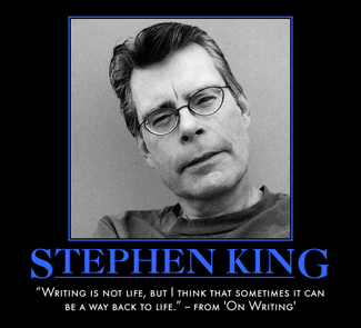 "Stephen King quote from ""On Writing"""