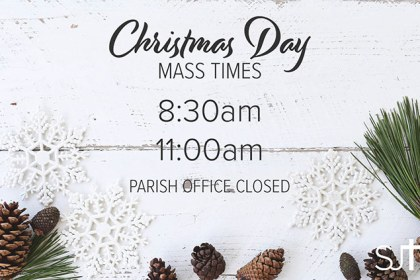 Christmas Day Mass at 8:30am and 11:00am