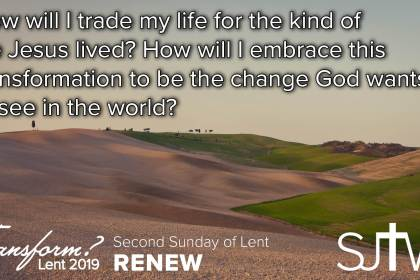 Second Sunday of Lent - Renew