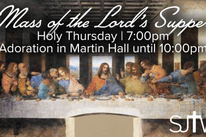 Mass of the Lord's Supper at 7:00pm