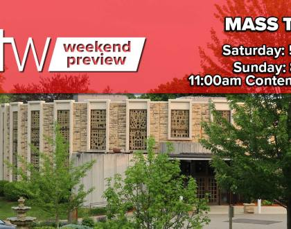 Mass Times - 5:00pm, 8:30am, 11:00am Contemporary
