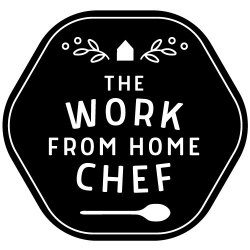 The Work from Home Chef