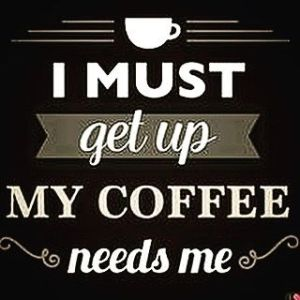 coffee needs me