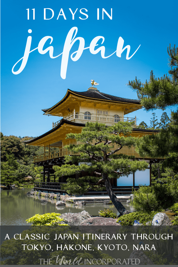"""Planning a trip to Japan? This 11 day Japan itinerary takes you to """"classic"""" Japan destinations like Tokyo, Hakone, Kyoto, and Nara. #Japan #travel #itinerary"""