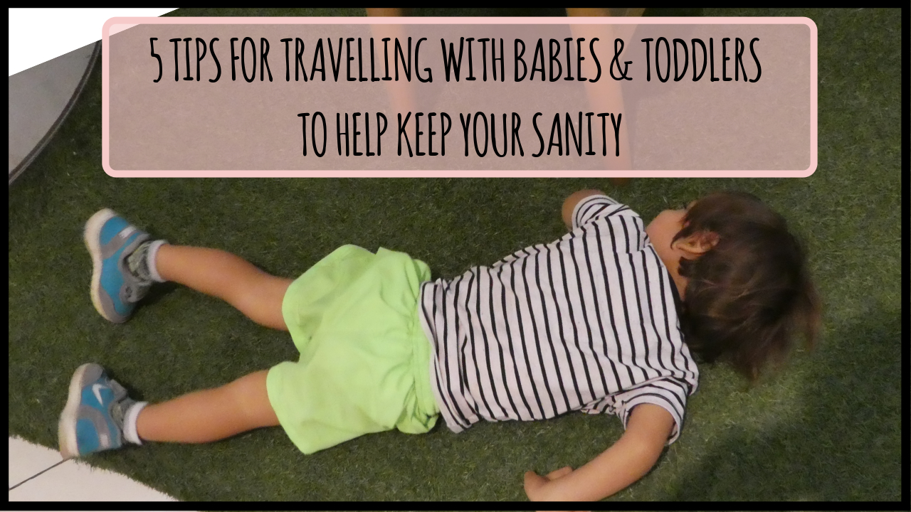 Tips for travelling with babies and toddlers