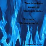 "Twinepathy Quote ""Blaze"" - Esther"
