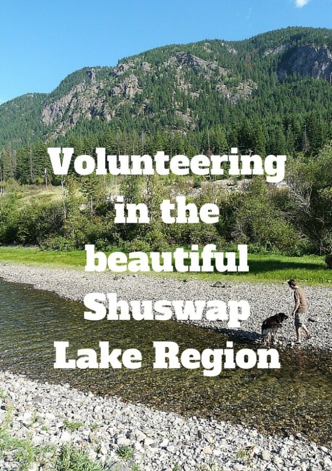 Help X experience in the beautiful Shuswap Lake Region of British Columbia