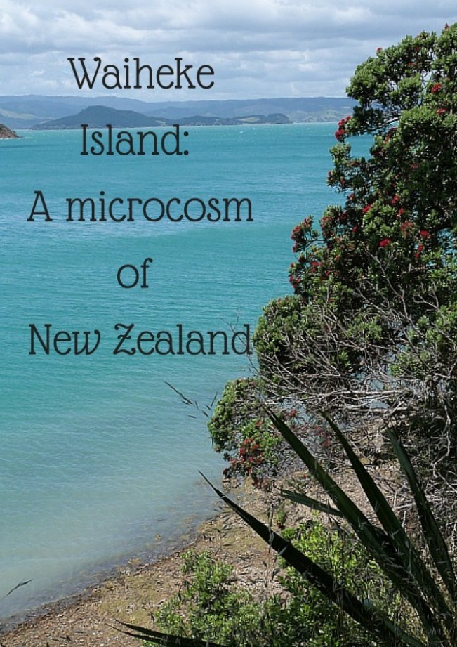 Waiheke Island_ A microcosm of New Zealand