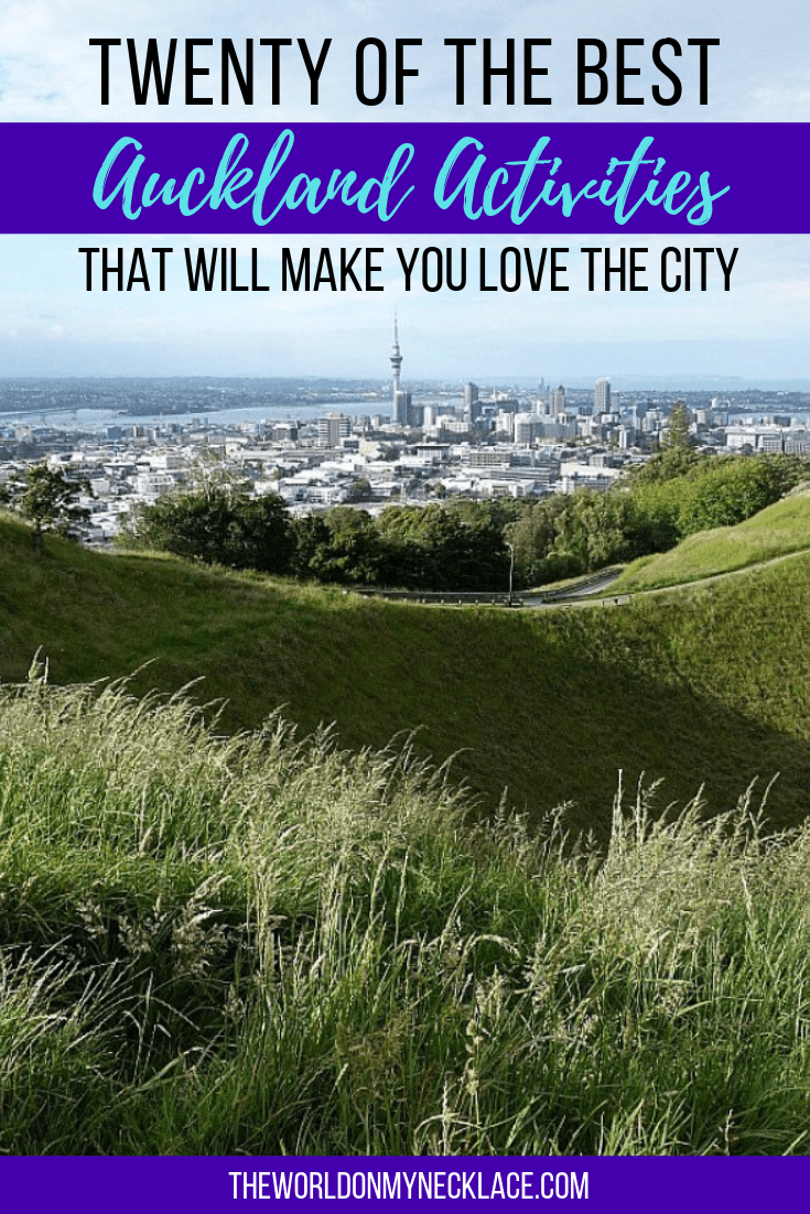 Twenty of the Best Auckland Activities to Make you Love the City