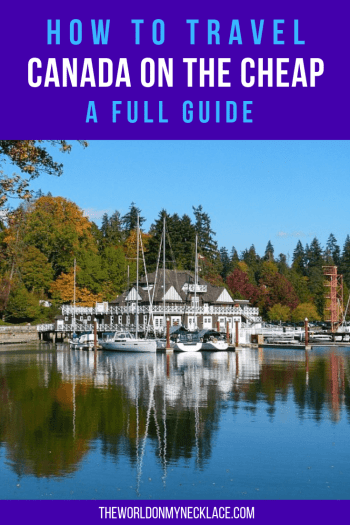 How to Travel Canada on the Cheap