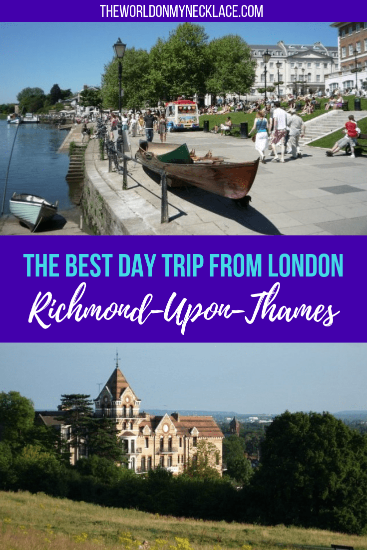 The Best Day Trip from London: Richmond upon Thames