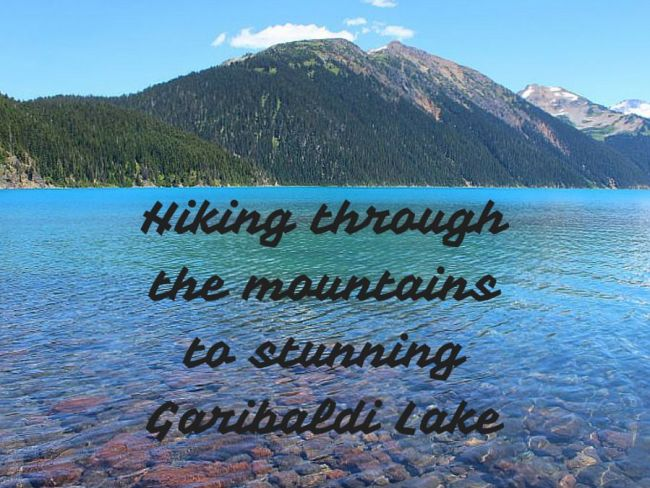 Hiking through the mountains to stunning Garibaldi Lake near Vancouver
