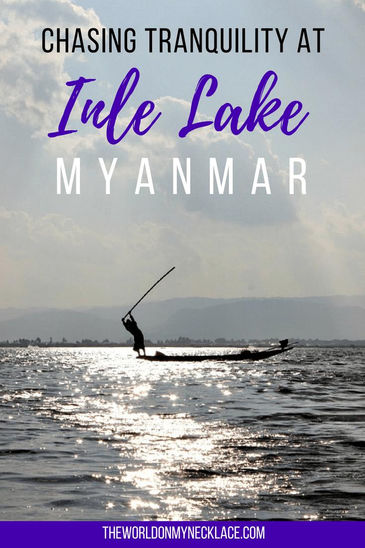 Chasing Tranquility at Inle Lake Myanmar
