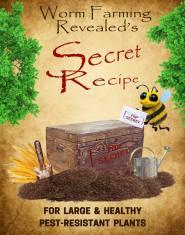 Worm Farming Revolution Secret Recipe Book