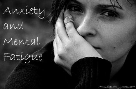 Anxiety Mental Fatigue