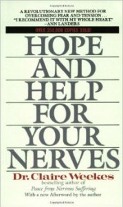 Book Review hope and Help For Your Nerves By Dr. Claire Weekes