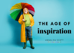 The Age of Inspiration
