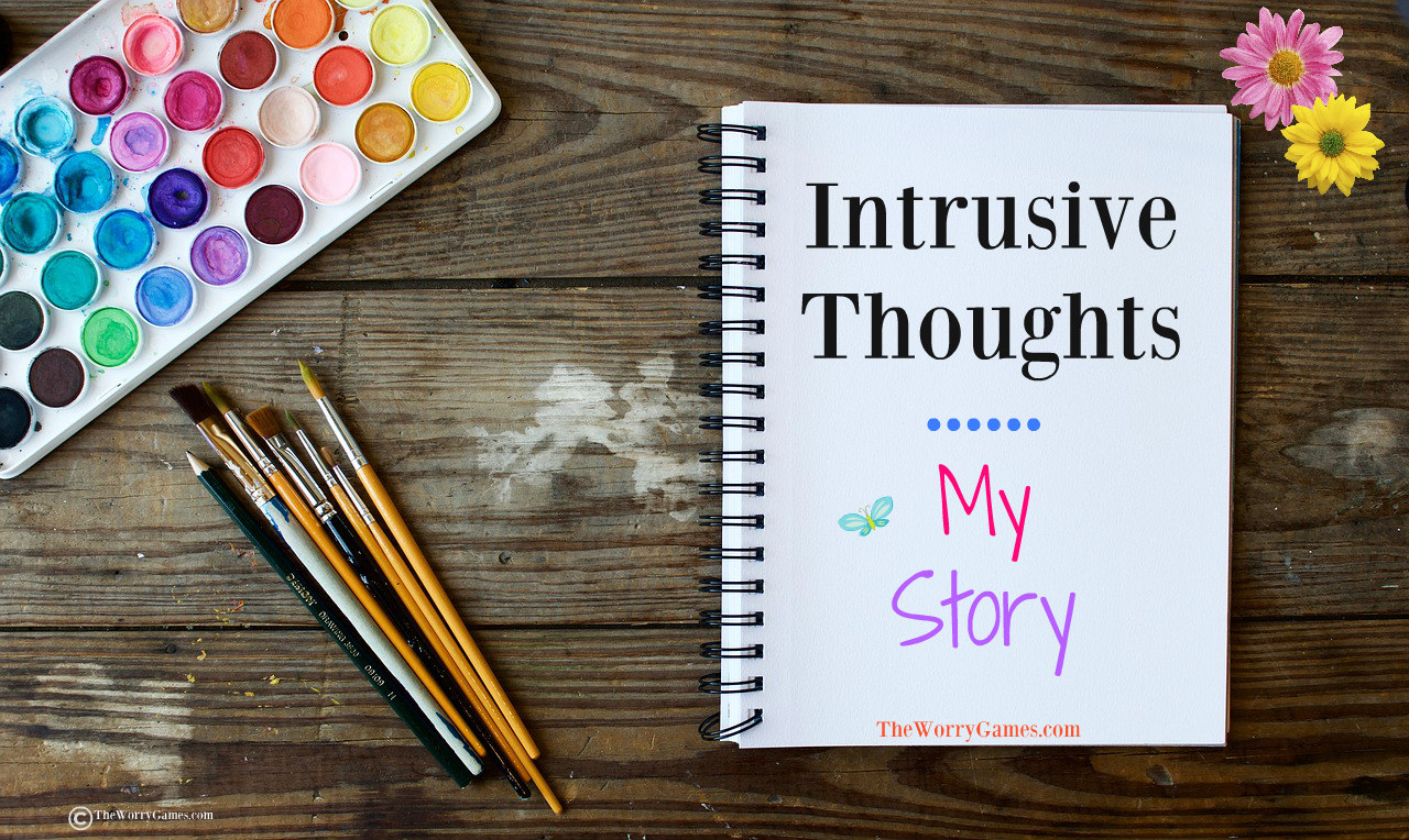 Anxiety and Scary Intrusive Thoughts Part 1 - My Story
