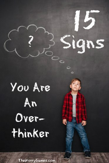 Signs You Are an Overthinker
