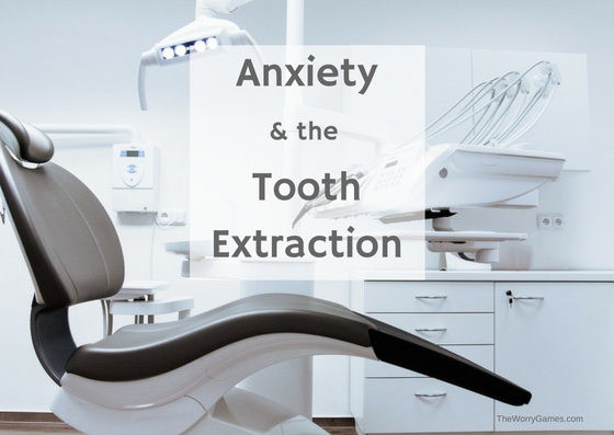 Anxiety and The Tooth Extraction